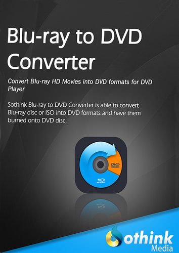 SothinkMedia Blu-ray to DVD Converter – Lebenslange Lizenz